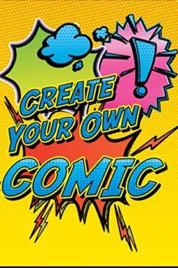 Create Your Own Comic - Super Fun