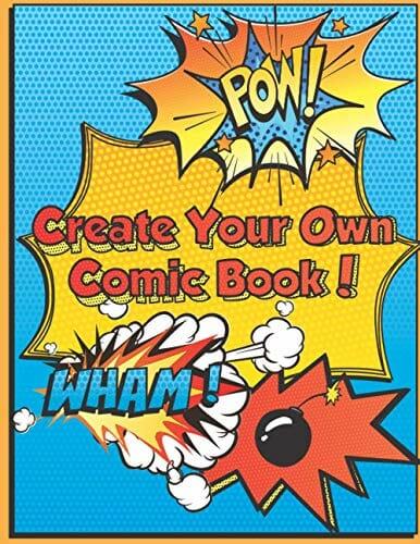 Create Your Own Comic Book Super Fun Blank Comics Create Your Own Comic