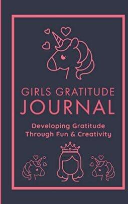 Girls Gratitude Journal Be Thankful Developing Gratitude Through Fun And