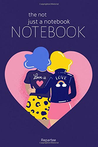 Love Is Love Pride Proud Not Just A Notebook Designer Notebooks With