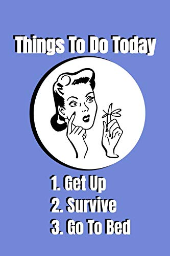 Things To Do Todaya Humorous Notebook And Journal Suitable For Work And