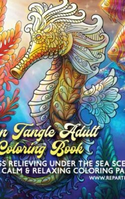 Zentangle Adult Coloring Book Stress Relieving Under The Sea Scenes Fun